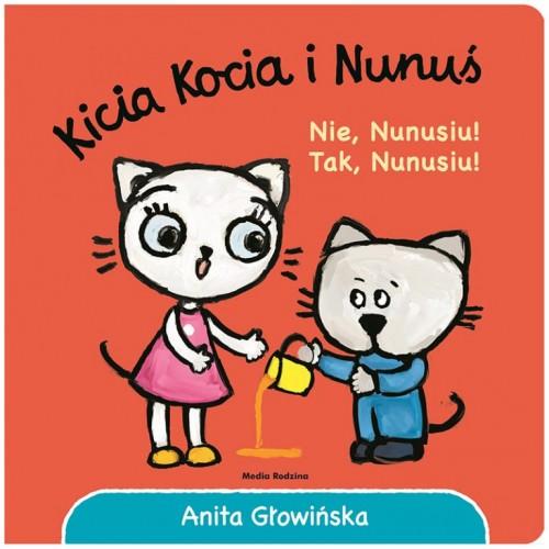 Kicia Kocia i Nunuś. Nie,...