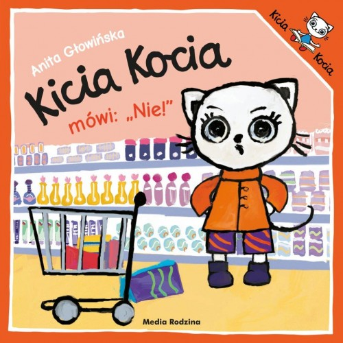 Kicia Kocia mówi: NIE! -...