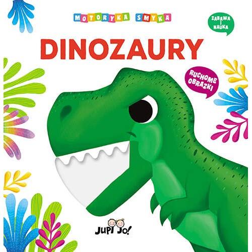 Dinozaury. Motoryka smyka....